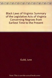 Cover of: Black laws of Virginia | Guild, June Purcell