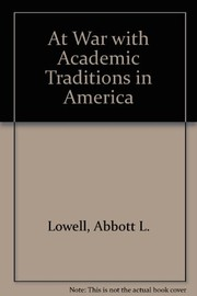 Cover of: At war with academic traditions in America