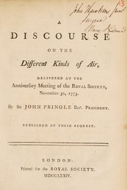 Cover of: A discourse on the different kinds of air | Pringle, John Sir