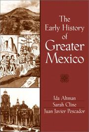 Cover of: The Early History of Greater Mexico | Ida Altman
