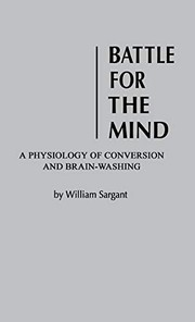 Cover of: Battle for the mind | William Walters Sargant