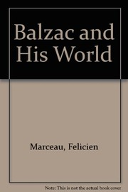 Cover of: Balzac and his world | FГ©licien Marceau