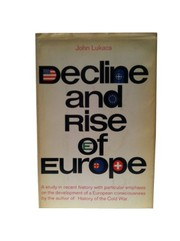 Cover of: Decline and rise of Europe