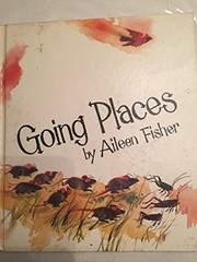 Cover of: Going places | Aileen Lucia Fisher