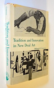 Cover of: Tradition and innovation in New Deal art | Belisario R. Contreras