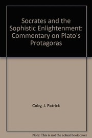 Cover of: Socrates and the sophistic enlightenment