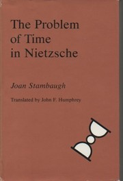Cover of: The problem of time in Nietzsche
