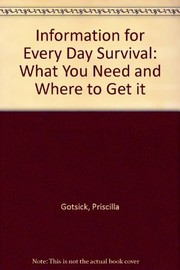 Information for everyday survival