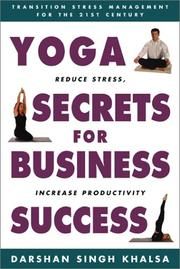 Cover of: Yoga Secrets for Business Success | Darshan Singh Khalsa