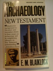 Cover of: The archaeology of the New Testament | E. M. Blaiklock