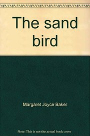 Cover of: The sand bird | Margaret Joyce Baker