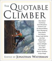 Cover of: The Quotable Climber (Quotable) | Jonathan Waterman