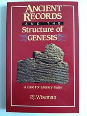 Cover of: Ancient records and the structure of Genesis | P. J. Wiseman