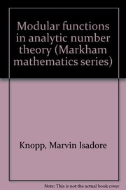 Cover of: Modular functions in analytic number theory | Marvin Isadore Knopp