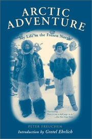 Cover of: Arctic adventure: my life in the frozen North