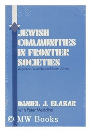 Cover of: Jewish communities in frontier societies--Argentina, Australia, and South Africa