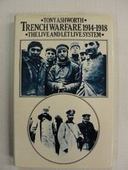 Cover of: Trench warfare, 1914-1918 | Tony Ashworth