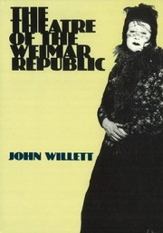 Cover of: The theatre of the Weimar Republic