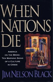 Cover of: When nations die | Jim Nelson Black
