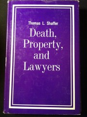 Cover of: Death, property, and lawyers