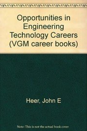 Cover of: Opportunities in engineering technology careers | John E. Heer