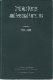 Cover of: Civil war diaries and personal narratives, 1960-1994 | Library of Congress