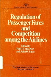 Cover of: Regulation of passenger fares and competition among the airlines