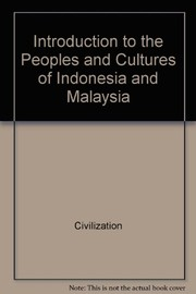 Cover of: Introduction to the peoples and cultures of Indonesia and Malaysia