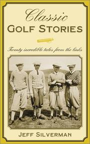 Cover of: Classic Golf Stories | Jeff Silverman