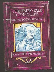 Cover of: The fairy tale of my life | Hans Christian Andersen