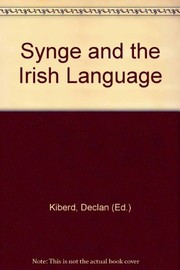 Cover of: Synge and the Irish language | Declan Kiberd