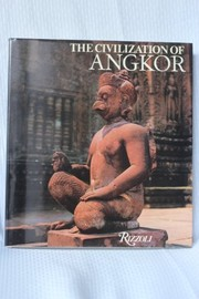 Cover of: The civilization of Angkor