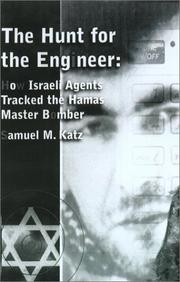 Cover of: The Hunt For The Engineer | Samuel M. Katz