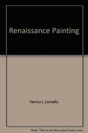 Cover of: Renaissance painting, from Leonardo to Dürer | Lionello Venturi