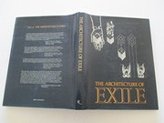 Cover of: The architecture of exile | Stanley Tigerman
