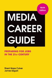 Cover of: Media Career Guide: Preparing for Jobs in the 21st Century, 9th Edition
