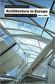 Cover of: Architecture in Europe Since 1968: Memory and Invention