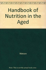 Cover of: CRC handbook of nutrition in the aged
