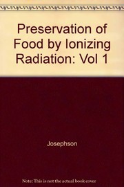 Cover of: Preservation of food by ionizing radiation