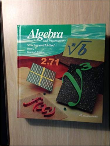 Algebra And Trigonometry Structure And Method Book 2 Teacher S Edition The Classic 2000 Edition Open Library