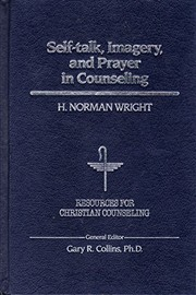 Cover of: Self-talk, imagery, and prayer in counseling