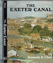 Cover of: The Exeter Canal | Kenneth R. Clew
