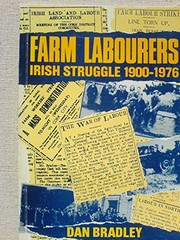 Cover of: Farm labourers | Dan Bradley