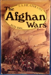 Cover of: The Afghan wars, 1839-1919 | T. A. Heathcote