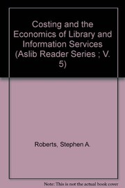 Cover of: Costing and the economics of library and information services