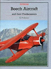 Cover of: Beech aircraft and their predecessors | Alain J. Pelletier