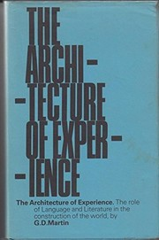 Cover of: The architecture of experience | Graham Dunstan Martin