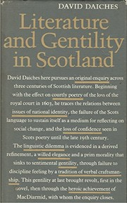 Cover of: Literature and gentility in Scotland: the Alexander Lectures at the University of Toronto, 1980