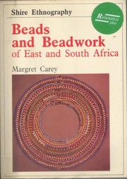 Cover of: Beads and beadwork of east and south Africa | Margret Carey