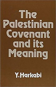 Cover of: The Palestinian covenant and its meaning | Yehoshafat Harkabi